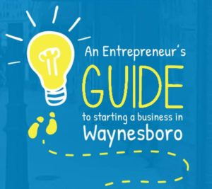 entrepreneurs guide to starting a business in waynesboro