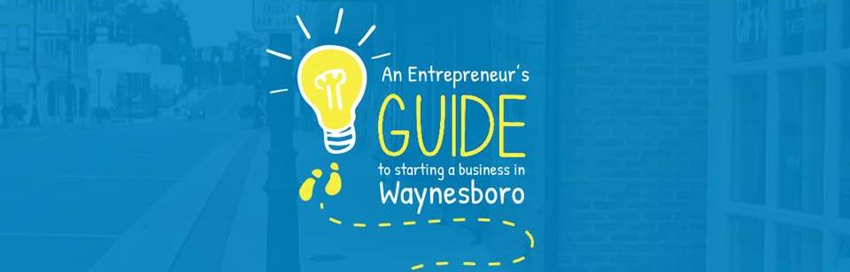 wide guide to starting a business in waynesboro